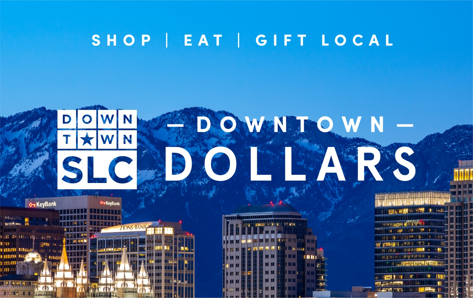 Buy or Gift Downtown Dollars